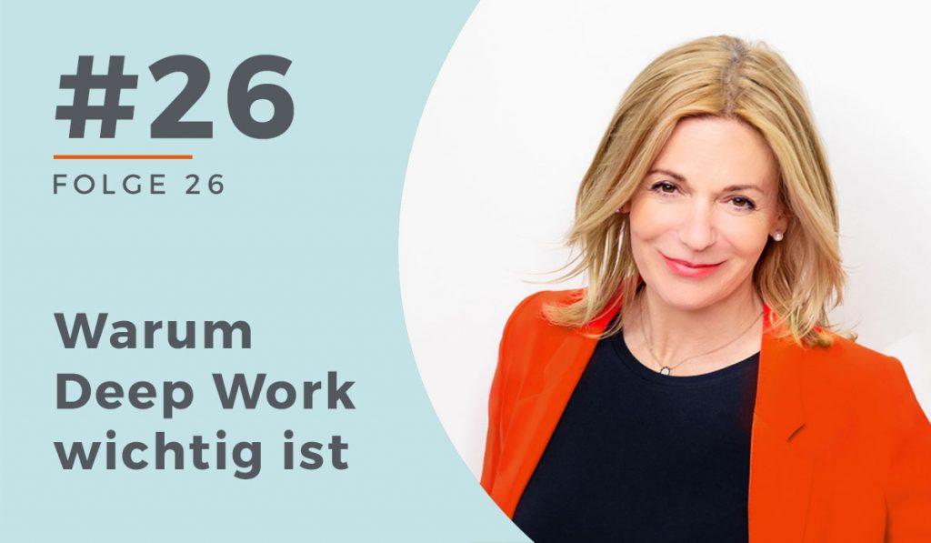 26 Warum Deep Work wichtig ist