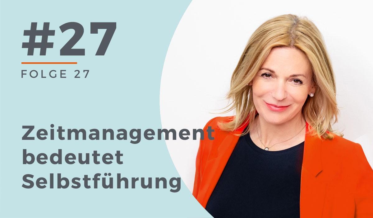 27_Zeitmanagement-bedeutet-Selbstführung